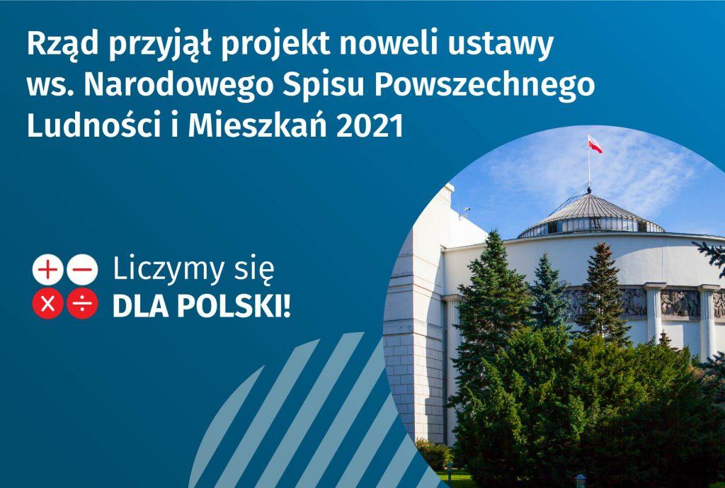"""zdjęcie Sejmu na niebieskim tle, napis na obrazku """"Rząd przyjął projekt noweli ustawy ws Narodowego Spisu Powszechnego Ludności i Mieszkań 2021"""""""