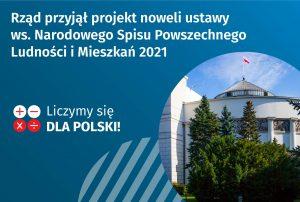"""zdjęcie Sejmu naniebieskim tle, napis naobrazku """"Rząd przyjął projekt noweli ustawy ws Narodowego Spisu Powszechnego Ludności iMieszkań 2021"""""""