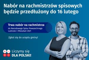 """dwie osoby naniebieskim tle, napis naobrazku """"Nabór narachmistrzów spisowych będzie przedłużony do16 lutego"""""""