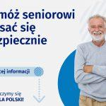 """Na grafice po prawej stronie uśmiechnięty, starszy mężczyzna. Po lewej stronie napis: Pomóż seniorowi spisać się bezpiecznie oraz """"więcej informacji"""" wraz z strzałką w dół wskazującą treść wpisu"""